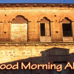 Sunrise on an Alamos, Sonora, Mexico building with moorish architectural features. photo by Anders Tomlinson